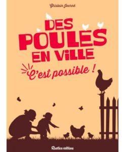 Des poules en ville… C'est Possible!