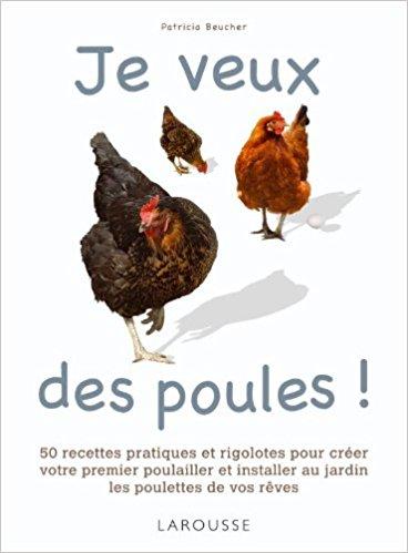 Je veux des poules!