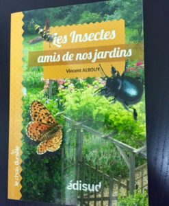 Les insectes amis de nos jardins